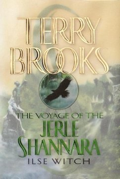 The Voyage of the Jerle Shannara: Ilse Witch (eBook, ePUB) - Brooks, Terry