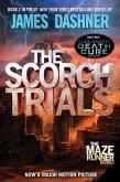 The Scorch Trials (Maze Runner, Book Two) (eBook, ePUB)