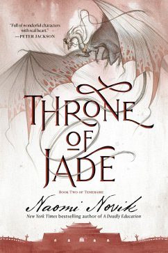 Throne of Jade (eBook, ePUB) - Novik, Naomi