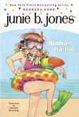 Junie B. Jones #26: Aloha-ha-ha! (eBook, ePUB)
