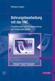 Bohrungsbearbeitung mit der TNC (eBook, PDF)