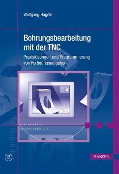 Bohrungsbearbeitung mit der TNC (eBook, PDF) - Hägele, Wolfgang