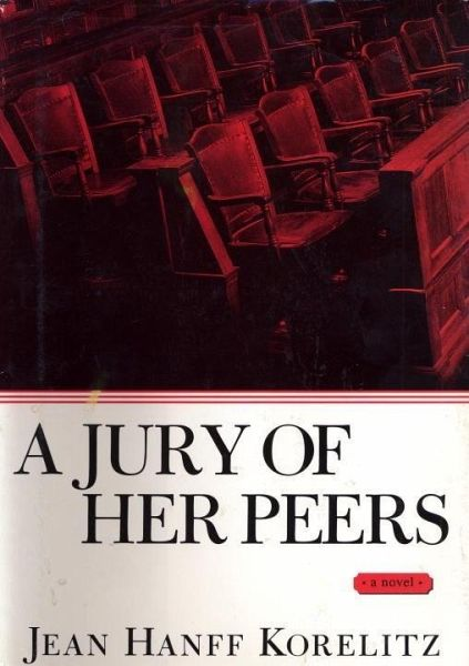 a jury to her peers Review: a jury of her peers by elaine showaltersarah churchwell praises  elaine showalter's judicious study of american women authors.
