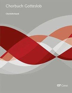 Chorbuch Gotteslob. Chorleiterband für Chor & Orgel