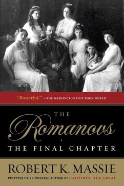 The Romanovs: The Final Chapter (eBook, ePUB) - Massie, Robert K.