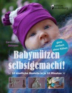 Babymützen selbstgemacht! 10 niedliche Modelle ...