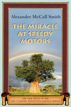The Miracle at Speedy Motors (eBook, ePUB) - McCall Smith, Alexander