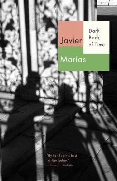 Dark Back of Time (eBook, ePUB) - Marías, Javier
