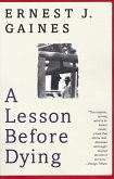 A Lesson Before Dying (eBook, ePUB)