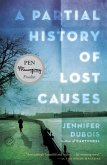 A Partial History of Lost Causes (eBook, ePUB)