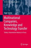 Multinational Companies, Knowledge, and Technology Transfer