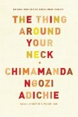 The Thing Around Your Neck (eBook, ePUB)