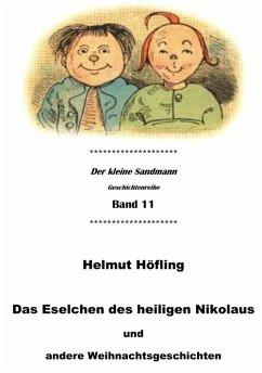 Das Eselchen des heiligen Nikolaus und andere Weihnachtsgeschichten (eBook, ePUB) - Höfling, Helmut
