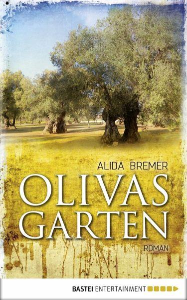 Olivas Garten (eBook, ePUB) - Bremer, Alida