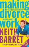 Making Divorce Work: In 9 Easy Steps (eBook, ePUB)