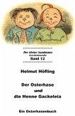 Der Osterhase und die Henne Gackeleia (eBook, ePUB)