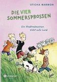 Ein Stadtradieschen zieht aufs Land / Die vier Sommersprossen Bd.1 (eBook, ePUB)