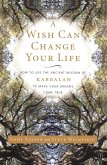 A Wish Can Change Your Life (eBook, ePUB)