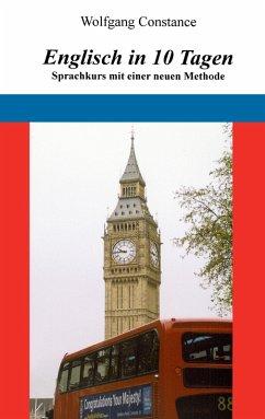 Englisch in 10 Tagen (eBook, ePUB) - Constance, Wolfgang