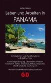Leben und Arbeiten in Panama (eBook, ePUB)