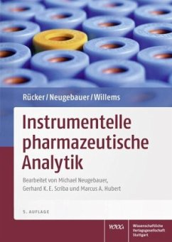 Instrumentelle pharmazeutische Analytik - Rücker, Gerhard; Neugebauer, Michael; Willems, Günter Georg