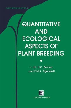 Quantitative and Ecological Aspects of Plant Breeding - Hill, J.; Becker, Heiko C.; Tigerstedt, P. M.