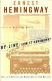 By-Line: Ernest Hemingway (eBook, ePUB)