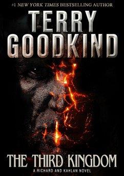 The Third Kingdom (A Richard and Kahlan novel) (eBook, ePUB) - Goodkind, Terry