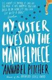 My Sister Lives on the Mantelpiece (eBook, ePUB)