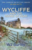 Wycliffe and the House of Fear (eBook, ePUB)