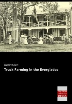 Truck Farming in the Everglades