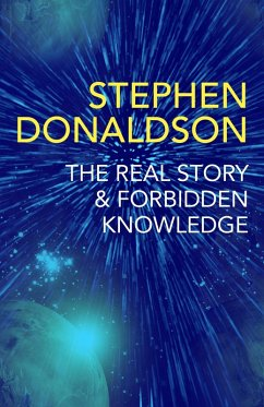 The Real Story & Forbidden Knowledge (eBook, ePUB) - Donaldson, Stephen