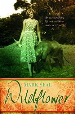 Wildflower (eBook, ePUB) - Seal, Mark