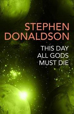 This Day All Gods Die (eBook, ePUB) - Donaldson, Stephen