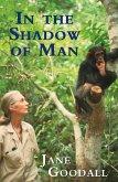 In the Shadow of Man (eBook, ePUB)