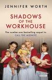 Shadows Of The Workhouse (eBook, ePUB)