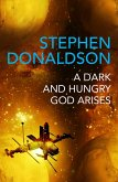 A Dark and Hungry God Arises (eBook, ePUB)