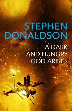 A Dark and Hungry God Arises (eBook, ePUB) - Donaldson, Stephen