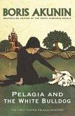 Pelagia and the White Bulldog (eBook, ePUB)