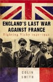England's Last War Against France (eBook, ePUB)