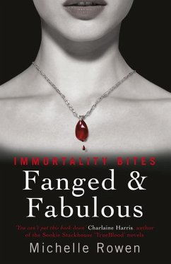 Fanged & Fabulous (eBook, ePUB) - Rowen, Michelle