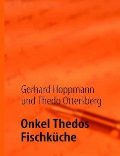Onkel Thedos Fischküche (eBook, ePUB)