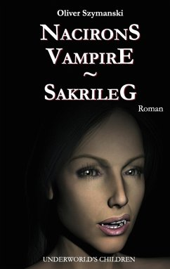 Nacirons Vampire - Sakrileg (eBook, ePUB)