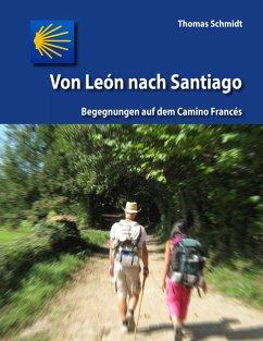 Von León nach Santiago (eBook, ePUB)