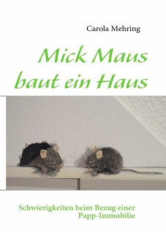 Mick Maus baut ein Haus (eBook, ePUB)
