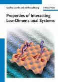 Properties of Interacting Low-Dimensional Systems (eBook, ePUB)