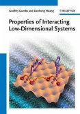 Properties of Interacting Low-Dimensional Systems (eBook, PDF)