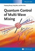 Quantum Control of Multi-Wave Mixing (eBook, ePUB)