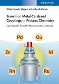 Transition Metal-Catalyzed Couplings in Process Chemistry (eBook, PDF)