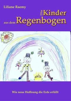 Die Kinder aus dem Regenbogen (eBook, ePUB)